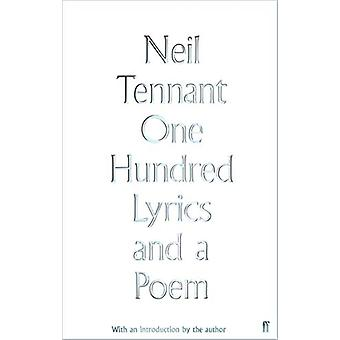 One Hundred Lyrics and a Poem by Neil Tennant - 9780571348909 Book