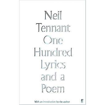 One Hundred Lyrics og et digt af Neil Tennant - 9780571348909 Book