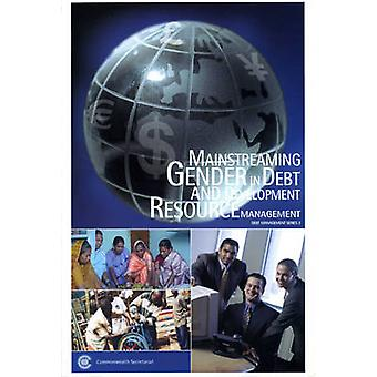 Mainstreaming Gender in Debt and Development Resource Management by D
