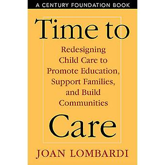 Zeit bis zur Pflege - Neugestaltung der Kinderbetreuung zur Förderung der Bildung - Unterstützung F