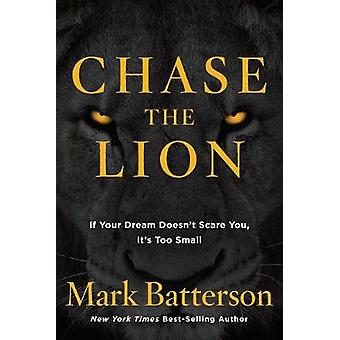 Chase the Lion by Chase the Lion - 9781601428875 Book