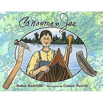 Canoeman Joe by Robin Radcliffe - 9781732854000 Book