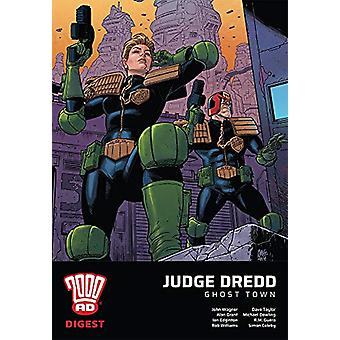 2000 AD Digest - Judge Dredd - Ghost Town by John Wagner - 97817810872