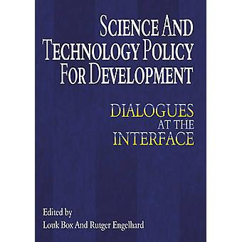 Science and Technology Policy for Development - Dialogues at the Inter