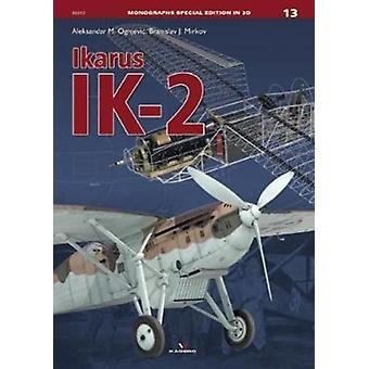 Ikarus Ik2 by Aleksandar M Ognjevic & Branislav J Mirkov