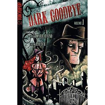 Dark Goodbye Volume 1 Manga by Frank Marraffino - 9781598169720 Book