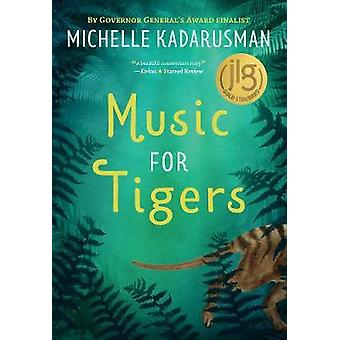 Music for Tigers by Michelle Kadarusman - 9781772780543 Book