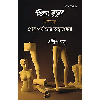 Michel Foucault - Sesh Porjayer Tattavabhana by Pradip Kumar Bose - 97