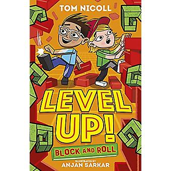 Level Up - Block and Roll by Tom Nicoll - 9781788950756 Book