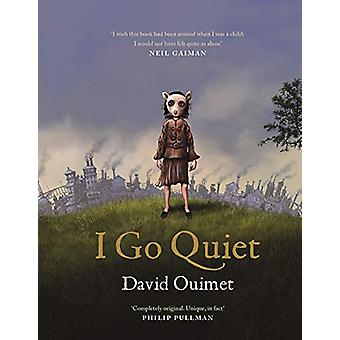 I Go Quiet by David Ouimet - 9781786897404 Book