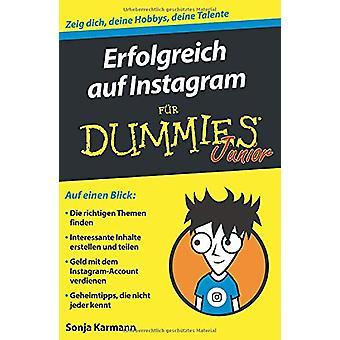 Erfolgreich auf Instagram fur Dummies Junior by Sonja Karmann - 97835