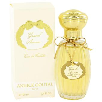 Grand Amour Eau De Toilette Spray By Annick Goutal 3.4 oz Eau De Toilette Spray