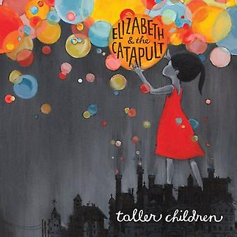 Elizabeth & the Catapult - Taller Children [CD] USA import