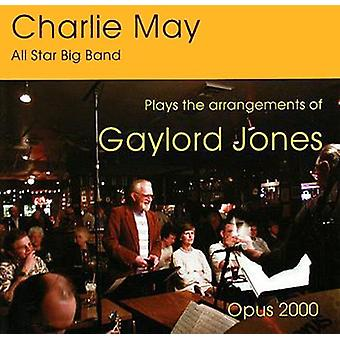 Charlie May & the Pony Boy All-Star Big Band - Plays the Arrangements of Gaylord Jones [CD] USA import