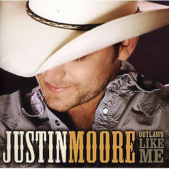 Justin Moore - Outlaws Like Me [CD] USA import
