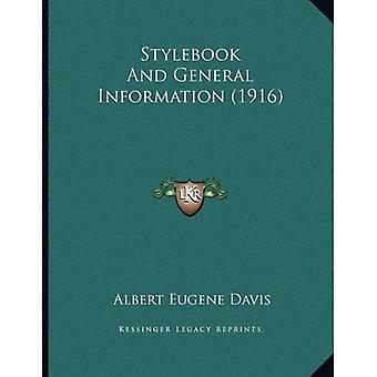 Stylebook and General Information (1916)