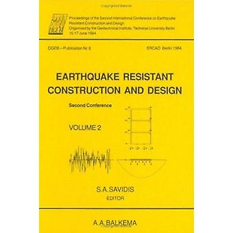 Earthquake Resistant Construction and Design - Proceedings of the Seco