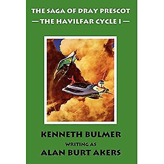 The Saga of Dray Prescot: The Havilfar Cycle I