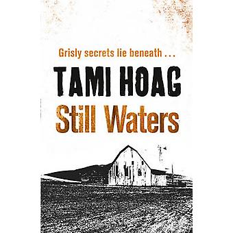 Still Waters-tekijä Tami Hoag - 9781409121497 Book