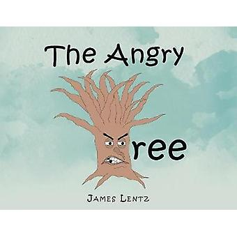 The Angry Tree by James Lentz - 9781640822757 Book