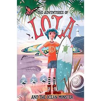 The Adventures of Lola and the Ocean Monster - Books for kids - A Magic