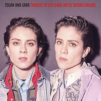 Tegan und Sara - Tonight In The Dark Wir sehen Farben Vinyl