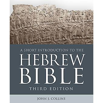 A Short Introduction to the Hebrew Bible Third Edition