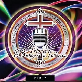 Tribute to Bishop G.E. Patterson - Vol. 2-Tribute to Bishop G.E. Patterson [CD] USA import