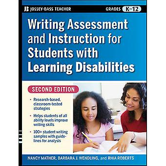 Writing Assessment and Instruction for Students with Learning Disabil