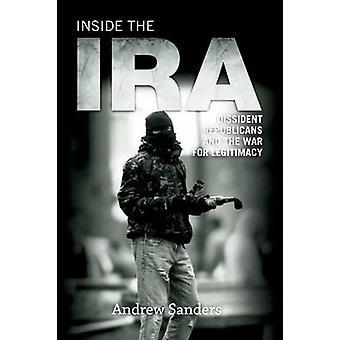 All'interno l'IRA - dissidenti repubblicani e la guerra per la legittimità di A