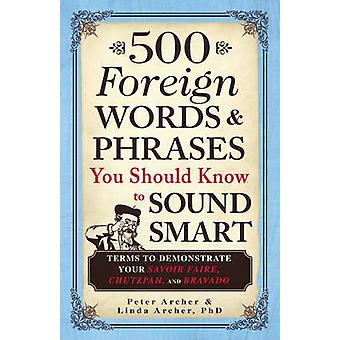 500 Foreign Words and Phrases You Should Know to Sound Smart - Terms t