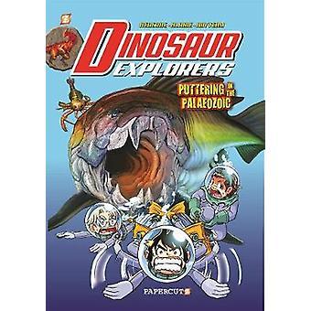 Dinosaure explorateurs Vol. 2 - «Ferraillage au Paléozoïque» par