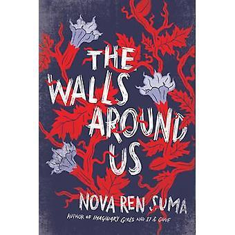 Les murs qui nous entourent par Nova Ren Suma - livre 9781616205904