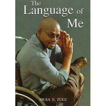 De taal van mij door Musa Zulu - 9781869140373 boek
