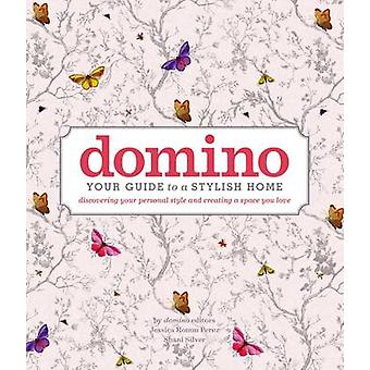 Domino - Your Guide to a Stylish Home by Editors of Domino - 978150115