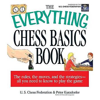 The Everything Chess Basics Book by Anne Ashton - US Chess Federation