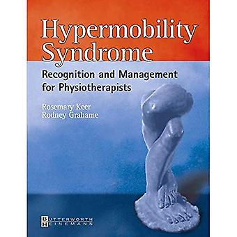 Syndrome d'hypermobilité: Diagnostic et gestion pour les kinésithérapeutes