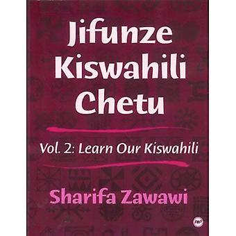 Dowiedz się nasze Kiswahili: Vol 2