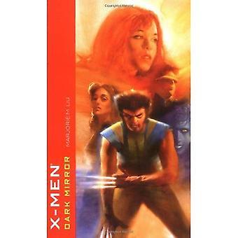 X-Men: Dark Mirror (Marvel Klassik)