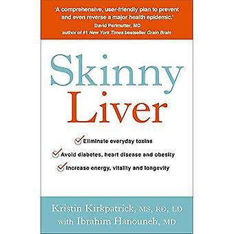 Smal lever: Förlora fett och förlora gifter för ökad energi, hälsa och livslängd