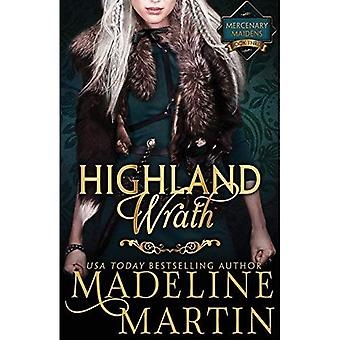 Highland Wrath: Mercenary Maidens - Book Three (The Mercenary Maidens Series)