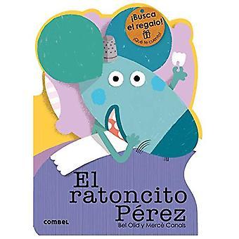 El Ratoncito Perez (Que Te� Cuento!)