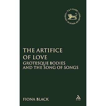 Artifice kjærlighet groteske kropper og Høysangen av svart & Fiona