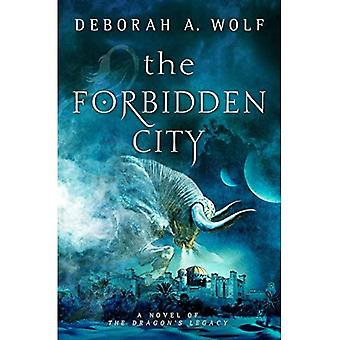 Den forbudte by: En roman af dragens arv (The Dragon arv serie)