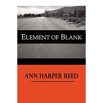 Element of Blank by Reed & Ann