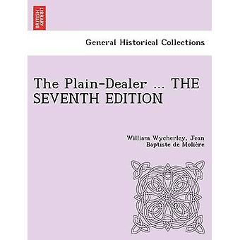 PlainDealer... LA séptima edición de Wycherley y Guillermo