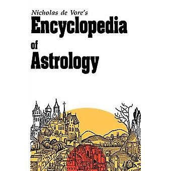 Encyclopedia of Astrology by DeVore & Nicholas