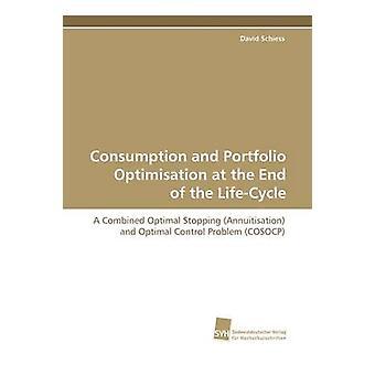 Consumo e ottimizzazione di portafoglio alla fine del ciclo di vita di David & Schiess