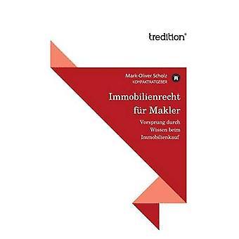 Immobilienrecht-Fell-Makler von Scholz & MarkOliver
