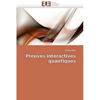 Preuves Interactives Quantiques by Blier & Hugue